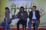 Rajkumar Hirani, Madhavan, Siddharth Roy Kapur at Saala Khadoos film promotion on 15th Dec 2015