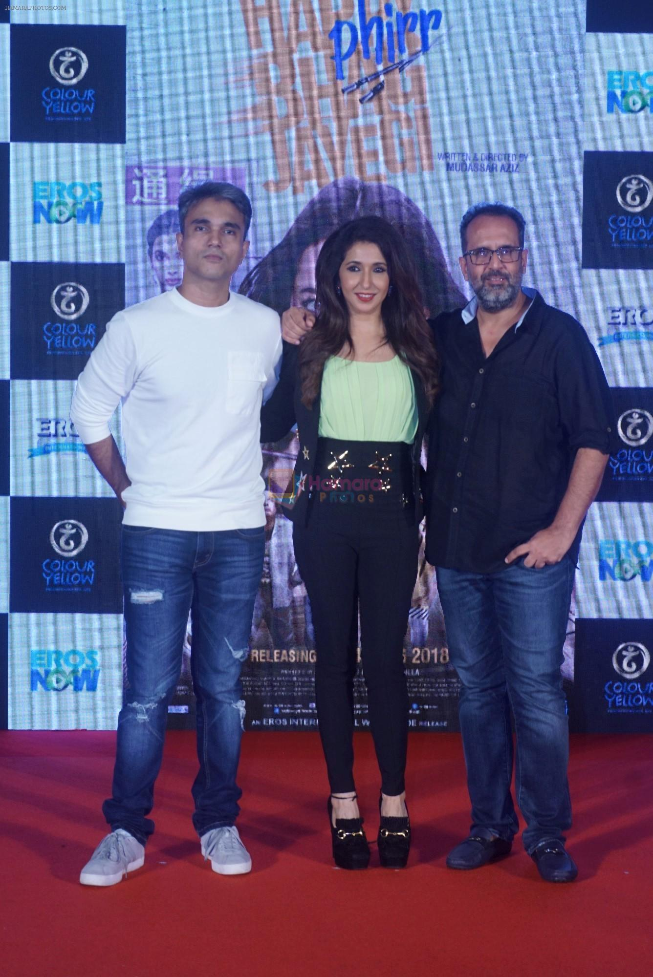 Mudassar Aziz, Krishika Lulla, Anand L Rai at the trailer launch of happy phirr bhag jayegi on 25th July 2018
