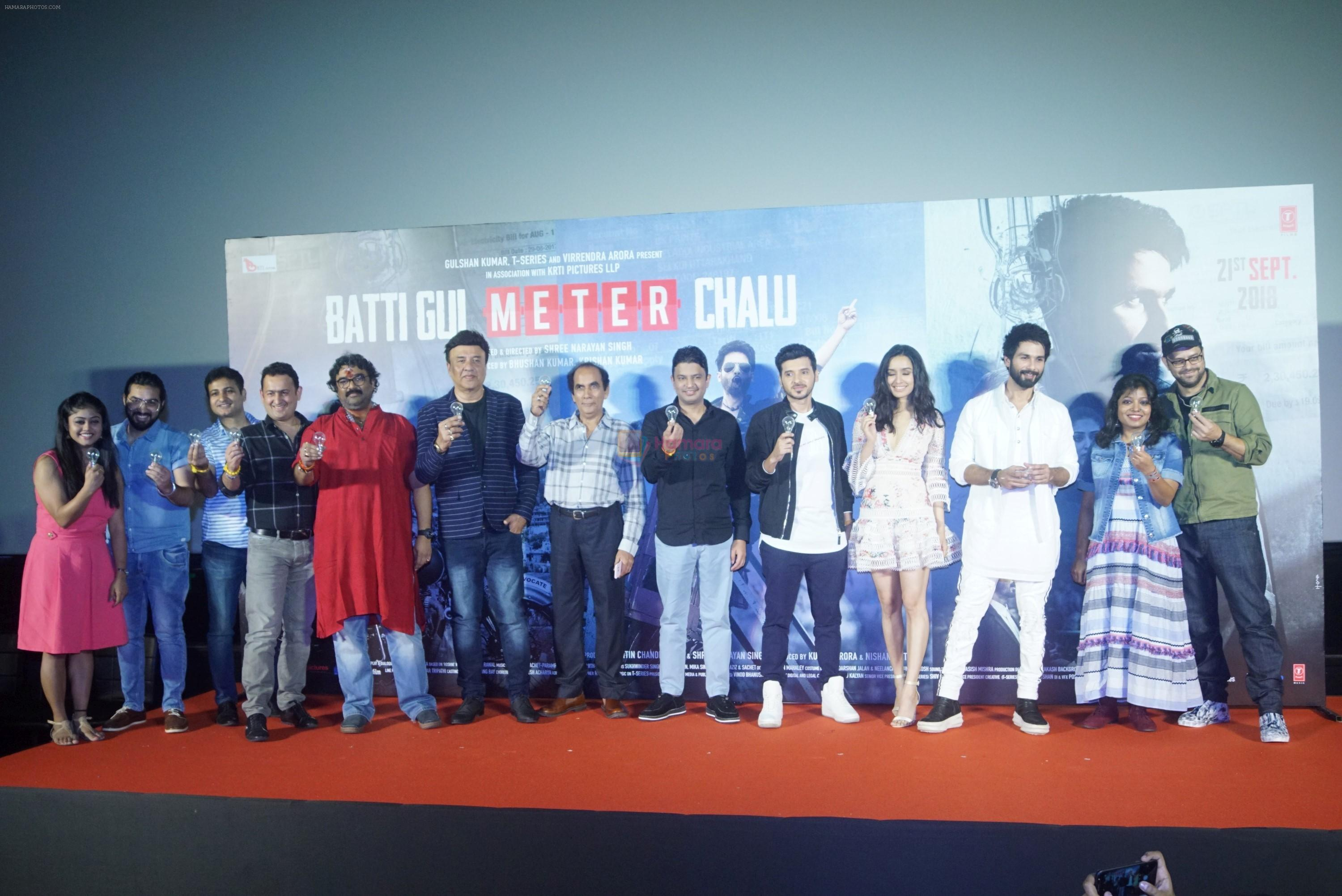 Shraddha Kapoor, Shahid Kapoor,Divyendu Sharma, Shree Narayan Singh, Bhushan Kumar, Anu Malik at the trailer launch of film Batti Gul Meter Chalu on 10th Aug 2018